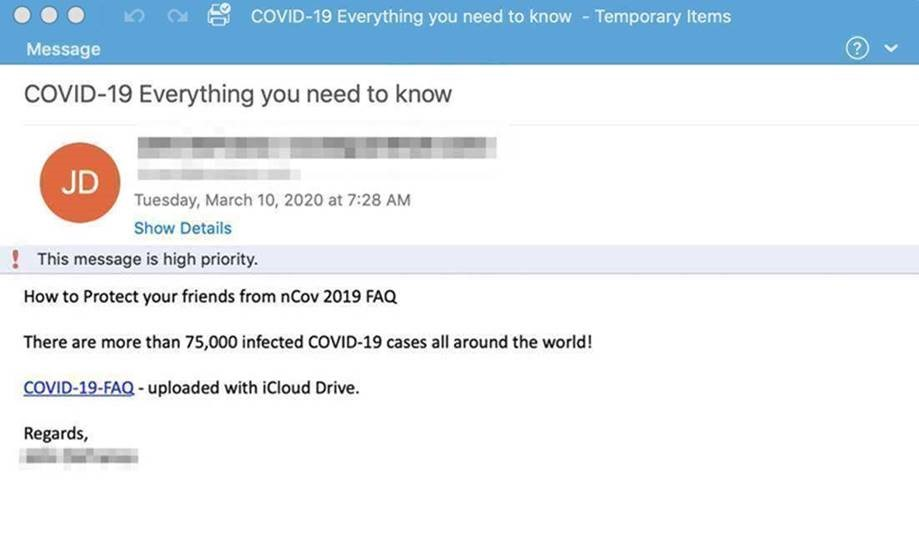 Example of Below is an example of a COVID 19 specific phishing email you may receive.