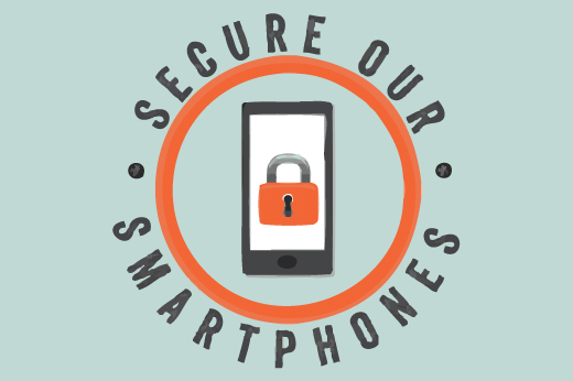 An image of a locked smartphone surrounded by the words, Secure Our Smartphones.